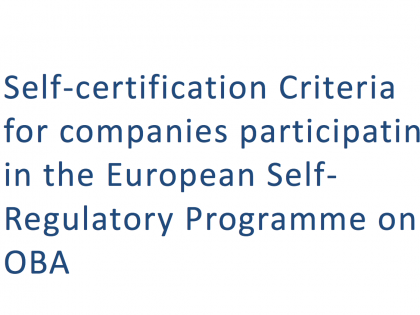 Self-certification Criteria for companies	participating in the European Self-Regulatory Programme on OBA
